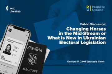 Discussion: Changing Horses in the Mid-Stream or What is New in Ukrainian Electoral Legislation