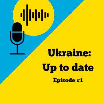 #1 Ukraine: Up to date