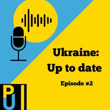 #2 Ukraine: Up to date