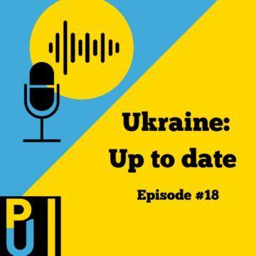 #18 Ukraine: Up to date