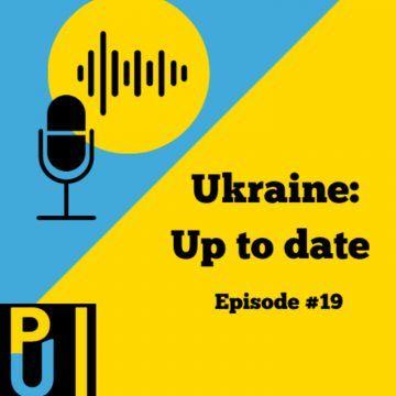 #19 Ukraine: Up to date